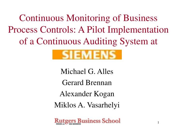 Continuous Monitoring of Business Process Controls: A Pilot Implementation of a Continuous Auditing ...