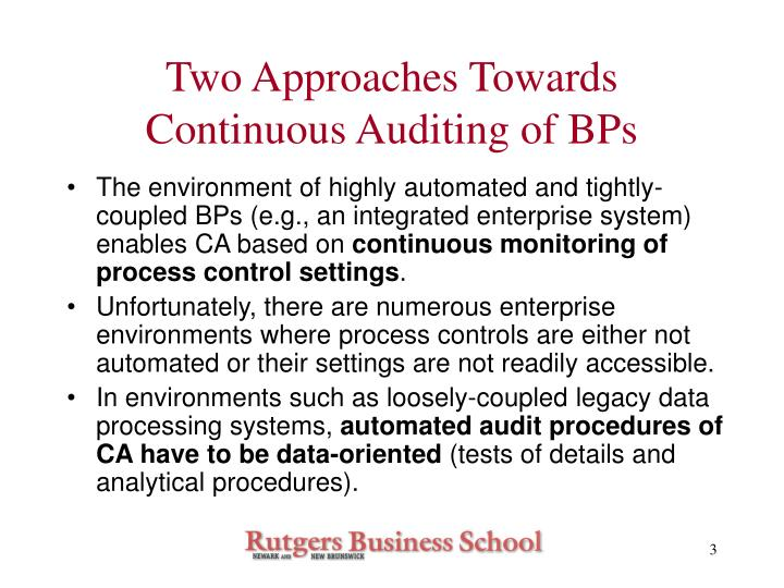 Two approaches towards continuous auditing of bps