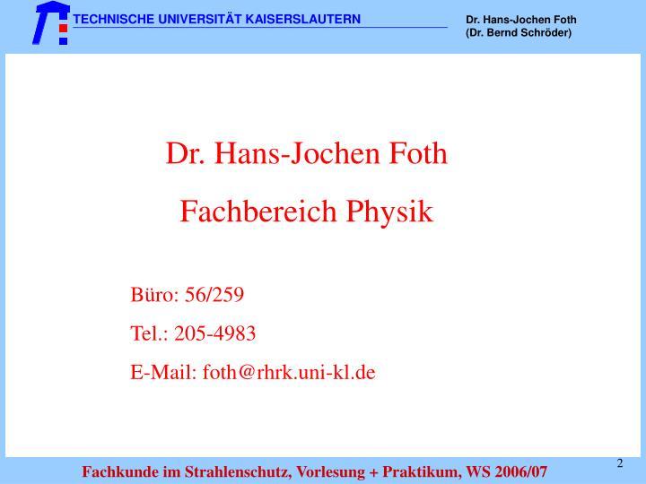 Dr. Hans-Jochen Foth