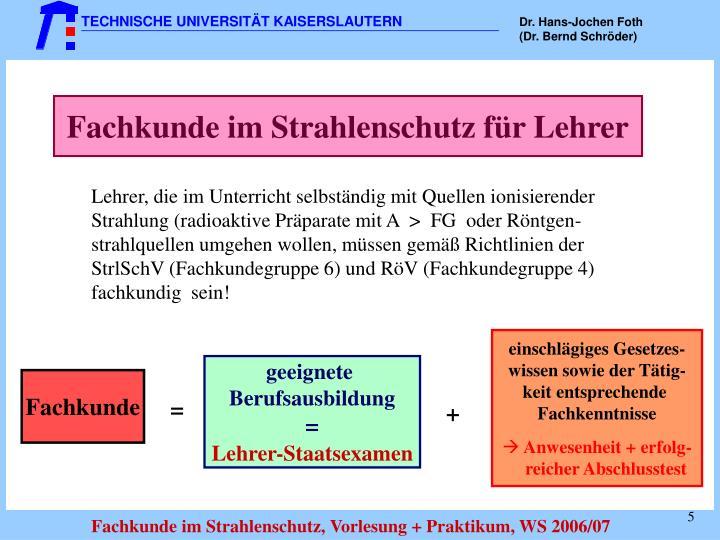 Fachkunde im Strahlenschutz für Lehrer