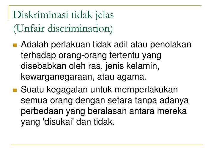 Diskriminasi tidak jelas