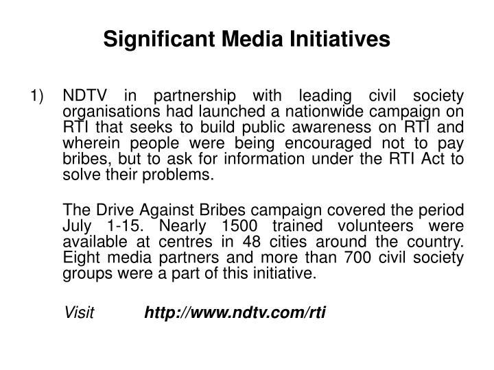 Significant Media Initiatives