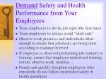 demand safety and health performance from your employees