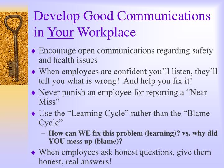 Develop Good Communications in