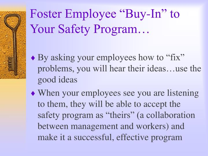 """Foster Employee """"Buy-In"""" to Your Safety Program…"""