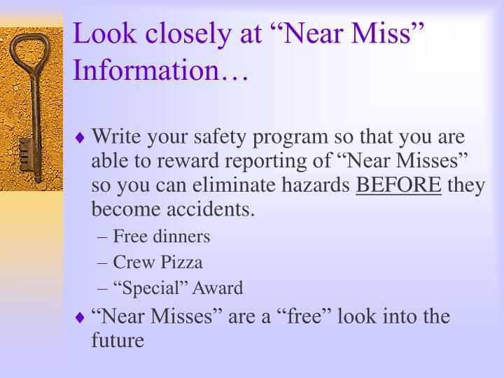 """Look closely at """"Near Miss"""" Information…"""