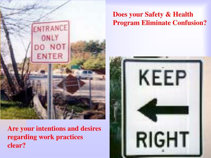 Does your Safety & Health Program Eliminate Confusion?