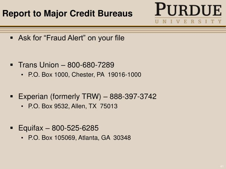 Report to Major Credit Bureaus