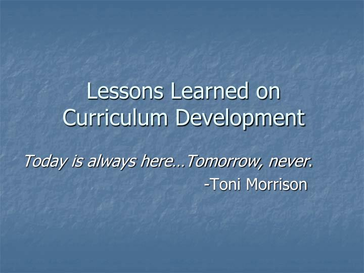Lessons Learned on