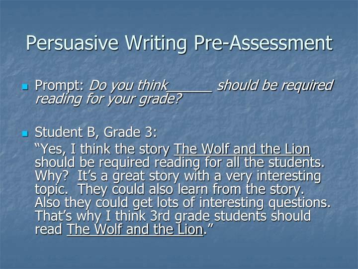 Persuasive Writing Pre-Assessment