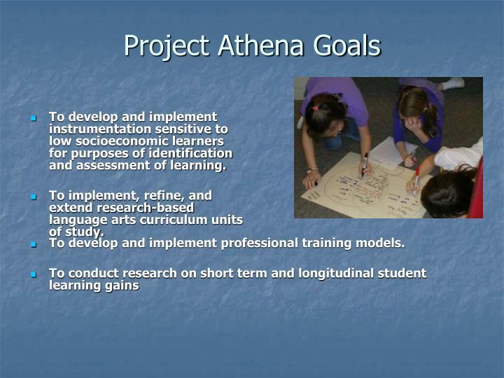 Project Athena Goals