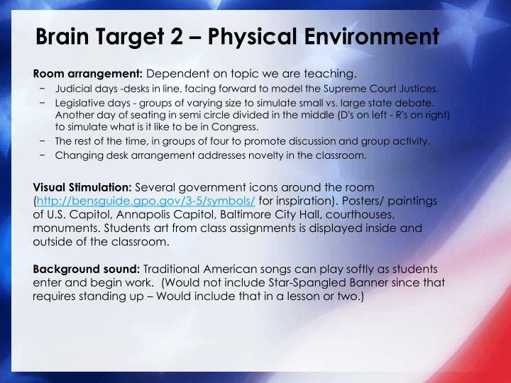 Brain Target 2 – Physical Environment