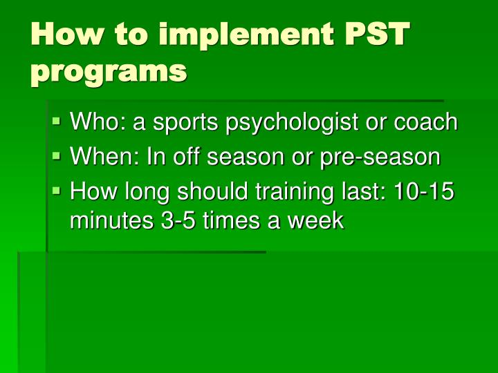 How to implement PST programs