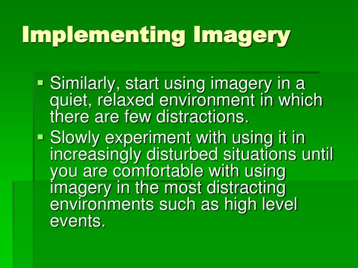 Implementing Imagery