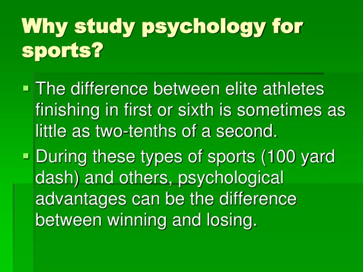 Why study psychology for sports?
