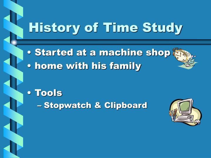 History of Time Study