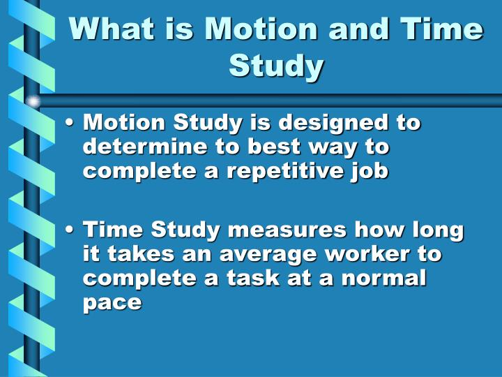 What is Motion and Time Study