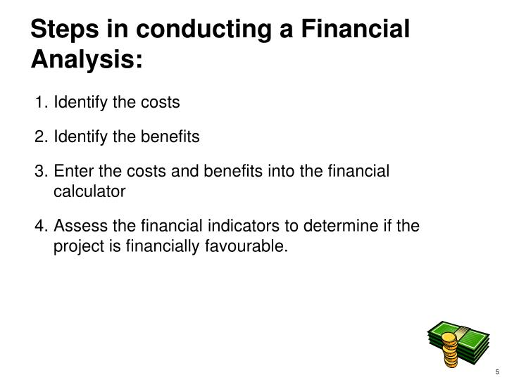 Steps in conducting a Financial Analysis: