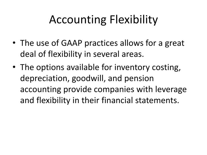 Accounting Flexibility