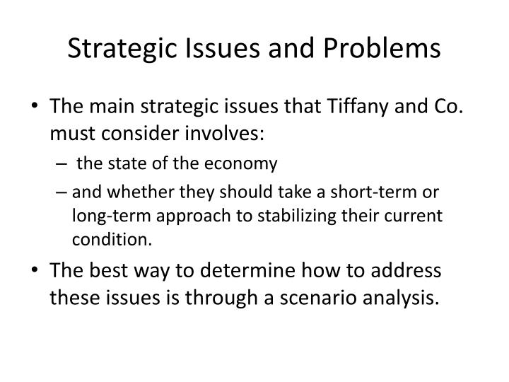 Strategic Issues and Problems