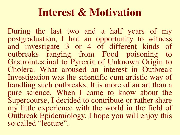 Interest & Motivation
