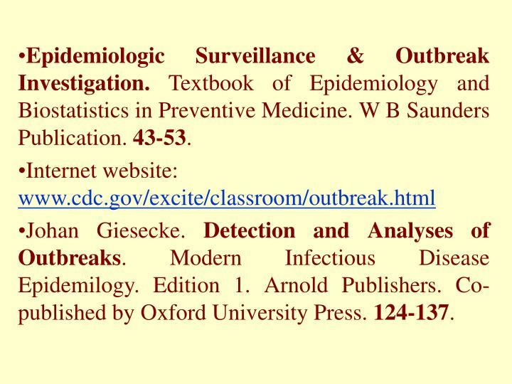 Epidemiologic Surveillance & Outbreak Investigation.