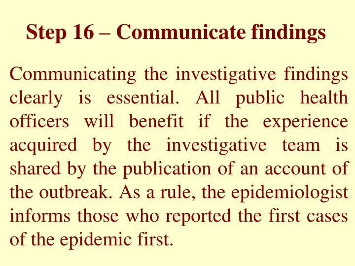 Step 16 – Communicate findings