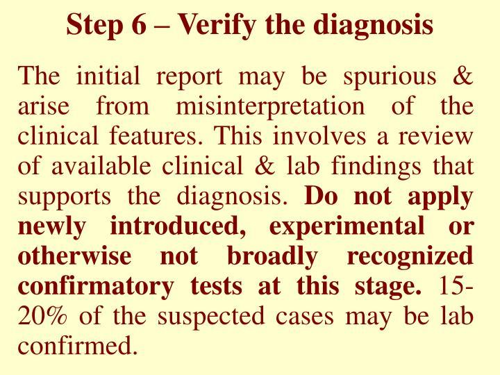 Step 6 – Verify the diagnosis