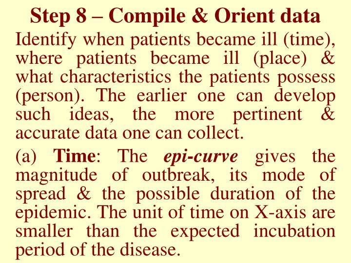 Step 8 – Compile & Orient data