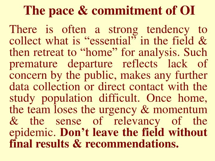 The pace & commitment of OI