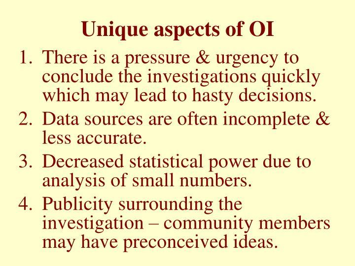 Unique aspects of OI