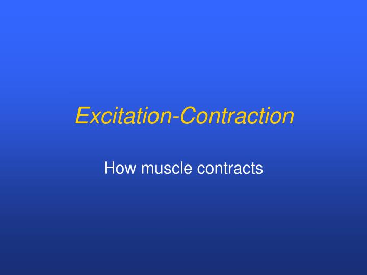 Excitation-Contraction