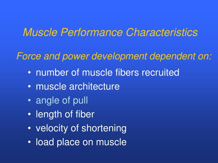 Muscle Performance Characteristics