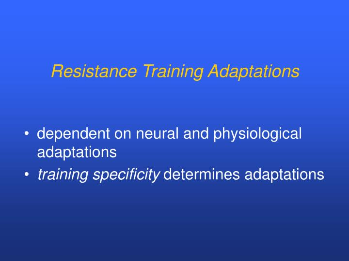 Resistance Training Adaptations