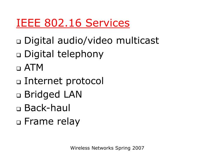 IEEE 802.16 Services