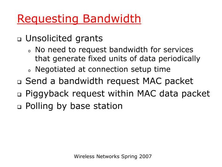 Requesting Bandwidth