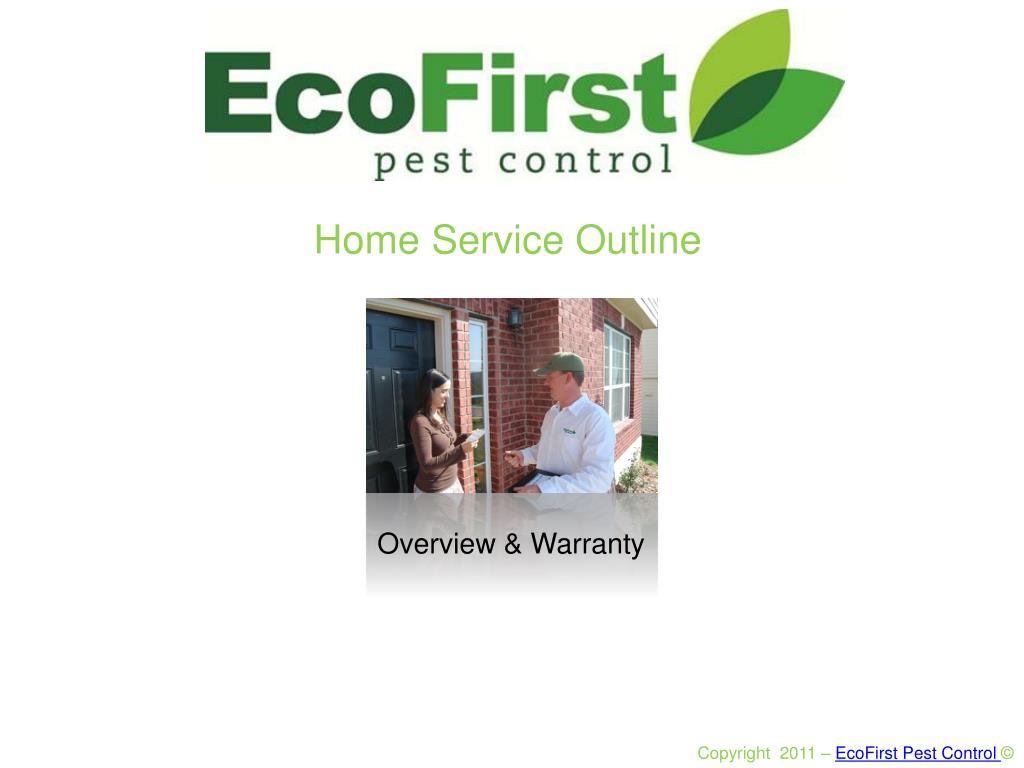 Home Service Outline