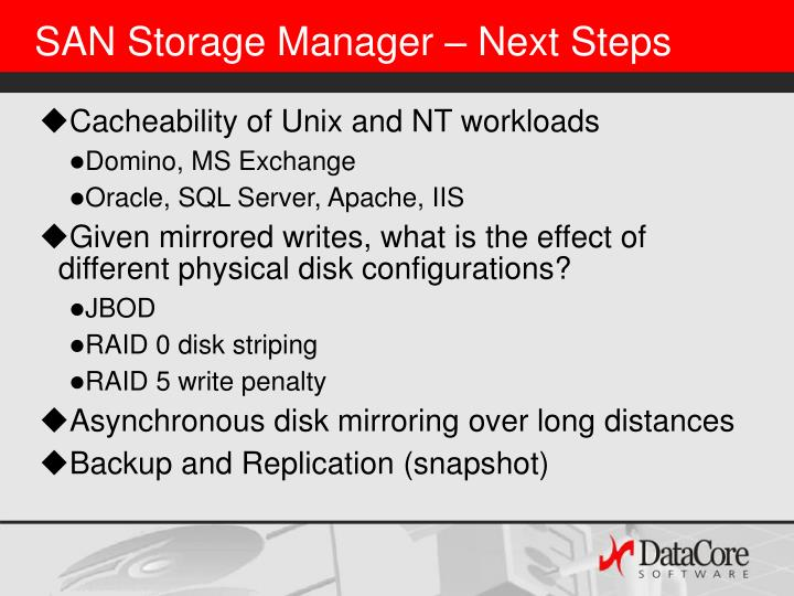 SAN Storage Manager – Next Steps