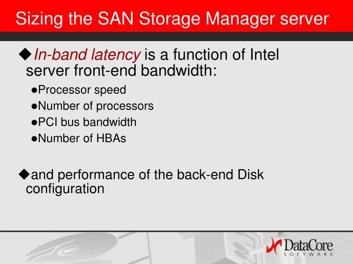 Sizing the SAN Storage Manager server