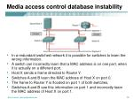 media access control database instability