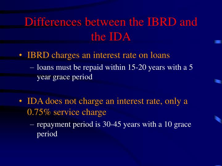 Differences between the IBRD and the IDA