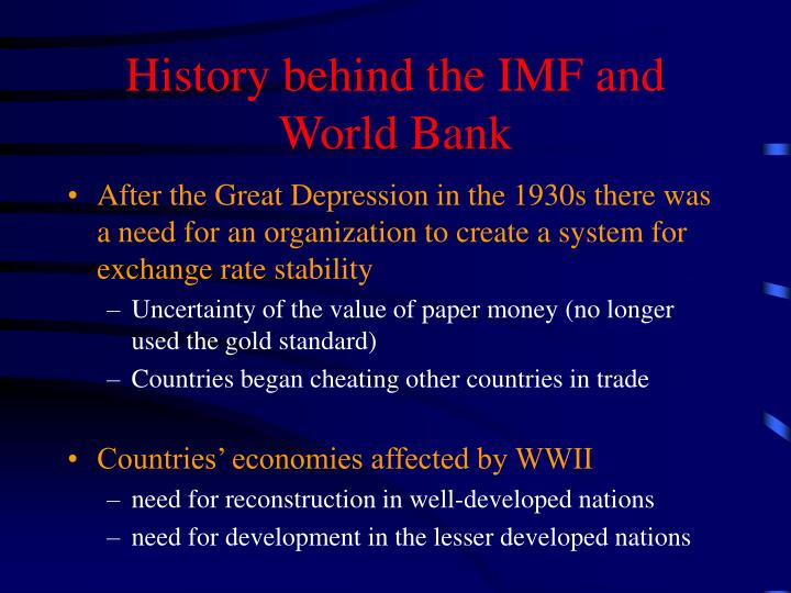 History behind the IMF and World Bank
