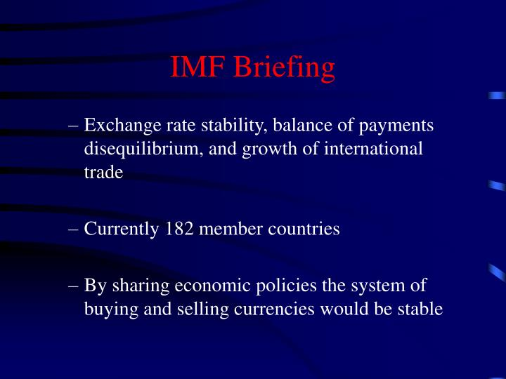 Imf briefing
