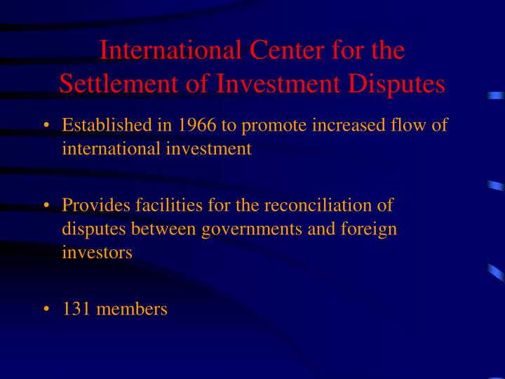 International Center for the Settlement of Investment Disputes