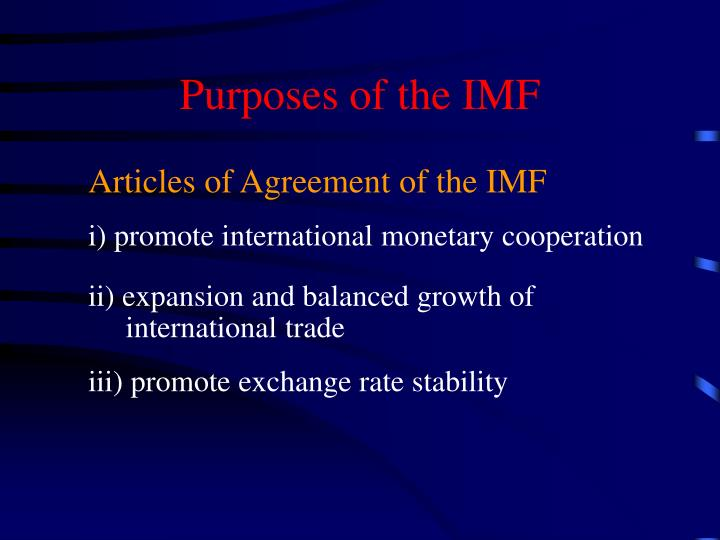 Purposes of the IMF