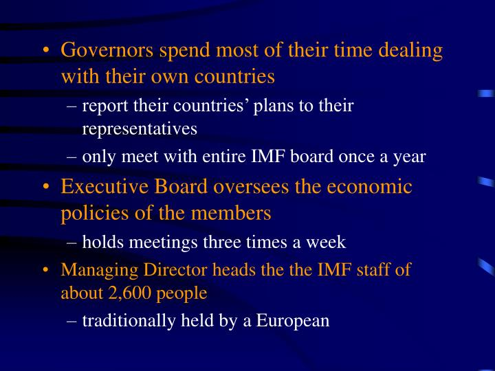 Governors spend most of their time dealing with their own countries