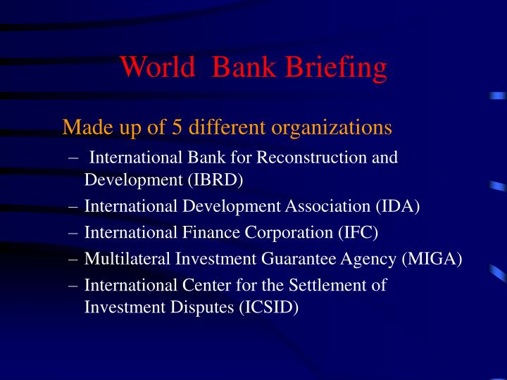 World  Bank Briefing