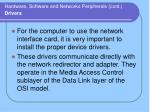 hardware software and networks peripherals cont drivers