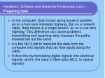 hardware software and networks peripherals cont preparing data