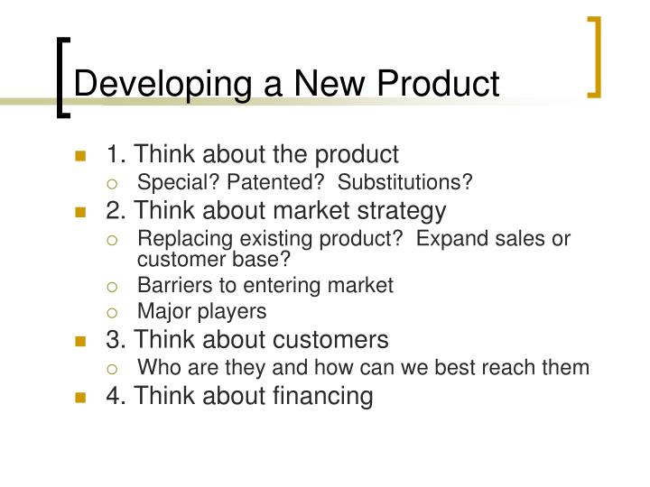 Developing a New Product